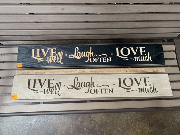 Sign: Live Well Laugh...