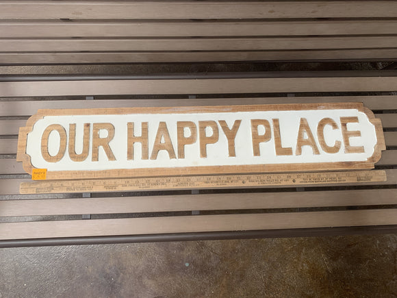 Sign: Our Happy Place