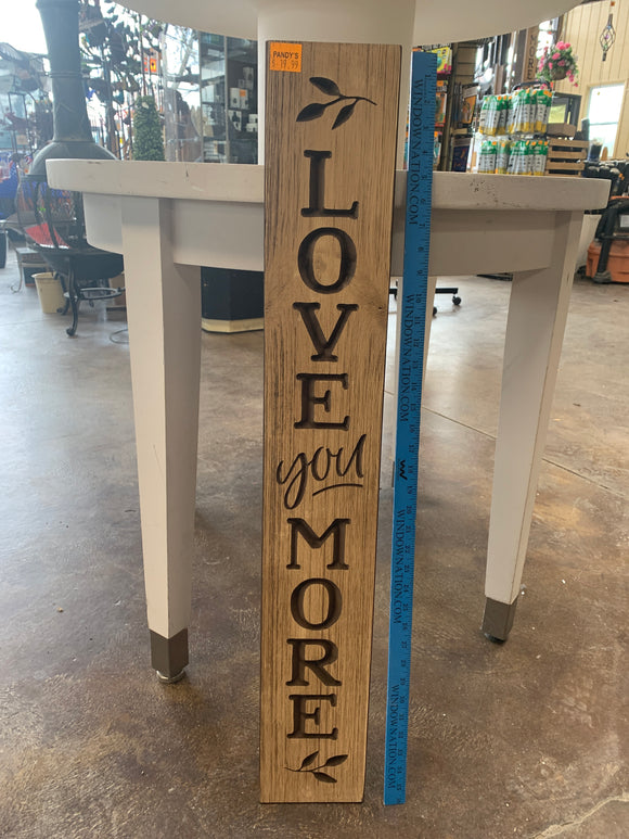 Sign: Love You More