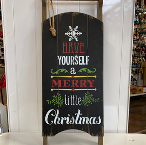 "Holiday ""Have Yourself a Merry Christmas"" Sled"