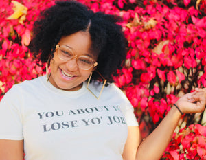 LOSE YO' JOB Unisex Short Sleeve T-shirt