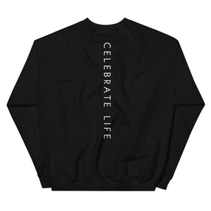 CELEBRATE LIFE APPAREL Unisex Sweatshirt