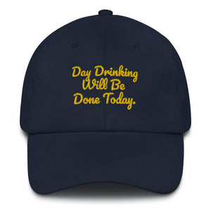 DAY DRINKING Dad hat