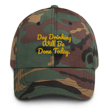 Load image into Gallery viewer, DAY DRINKING Dad hat