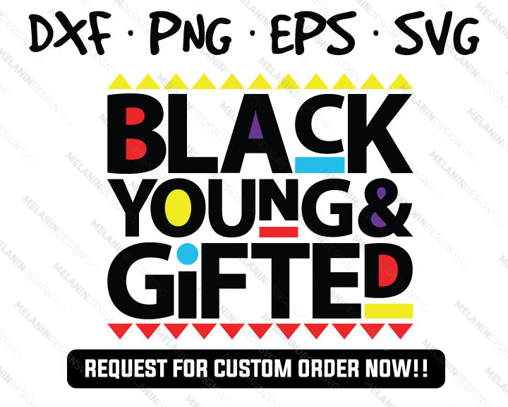 Black Young Gifted martin free svg