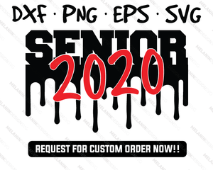 Senior 2020 dripping college svg
