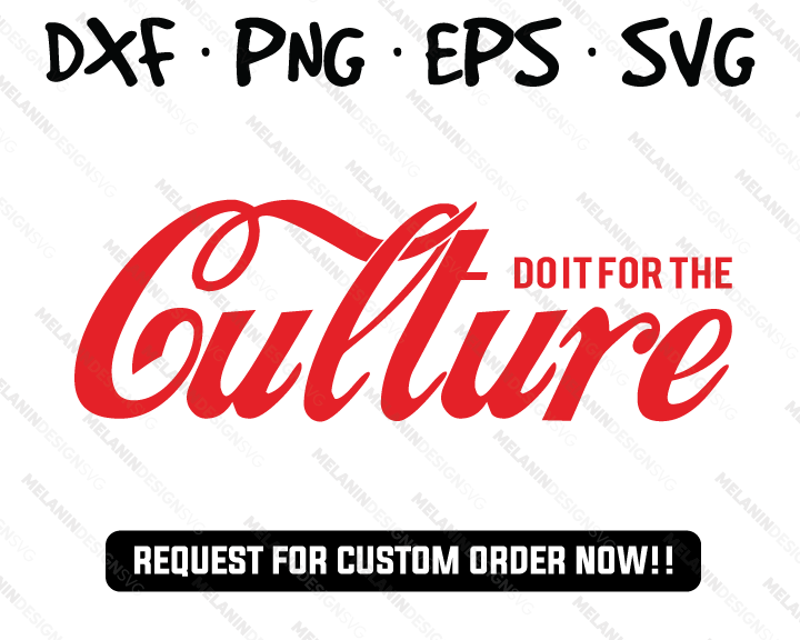 Do It For Culture coca cola svg