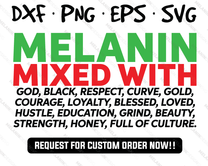 Melanin Mixed With ... - melanin free svg instant download