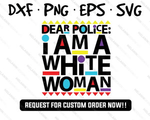 Dear Police: I am a White Woman