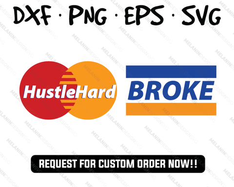 Hustle hard Broke svg mastercard logo