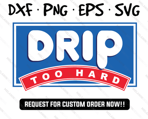 drip too hard svg ihop