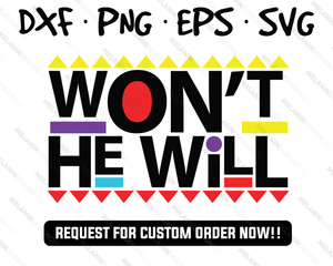 Won't He Will martin free svg