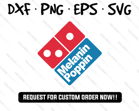 melanin poppin dominos pizza svg