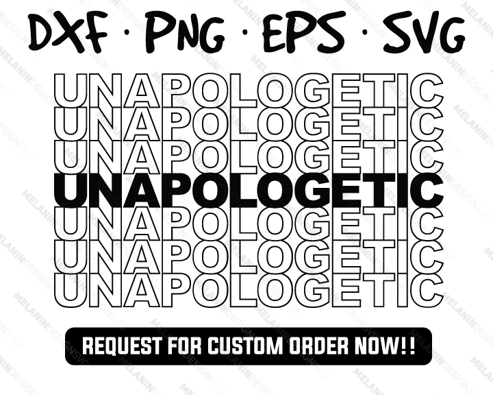Unapologetic free svg