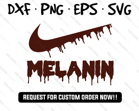 melanin dripping svg nike