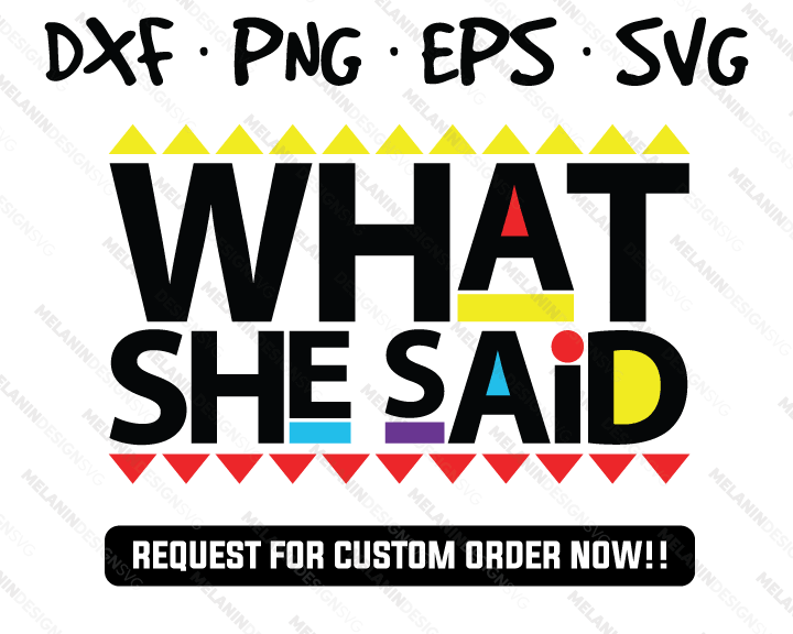 What She Said martin free svg