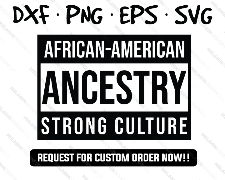 African American Ancestry Strong Culture svg