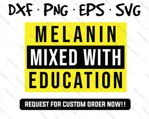 Melanin Mixed with Education  Svg