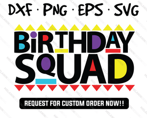 birthday squad shirt free svg