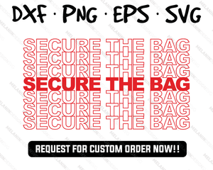 Secure the bag free svg