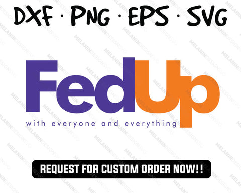 Fed Up with Everyone and Everything FedEx logo vector svg