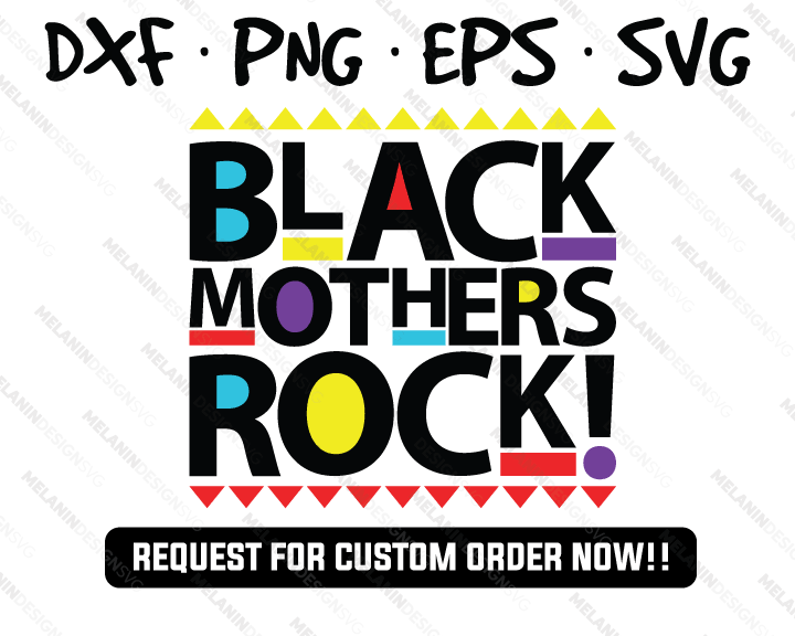 Black Mother Rock svg martin