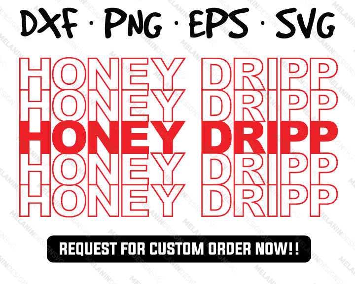honey dripp free svg