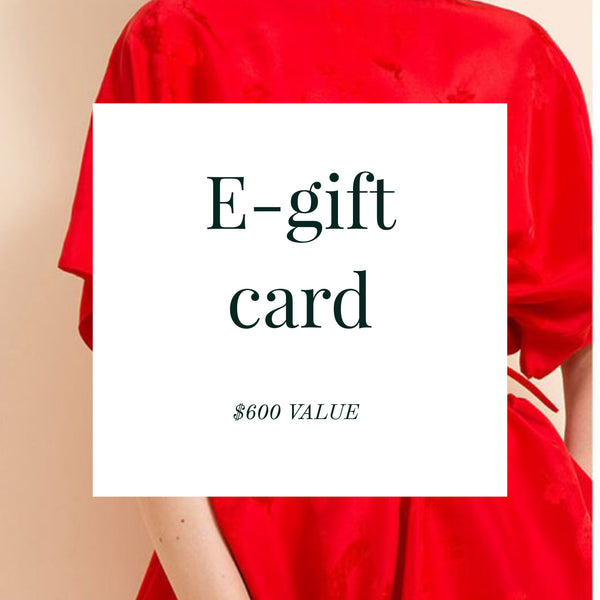 E-gift card ($600 Value)