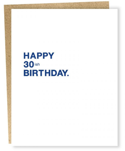 Sapling Press - 30ish Birthday Card