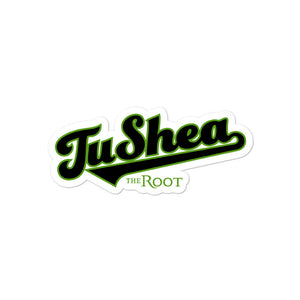 """Tu Shea"" Green Stickers"