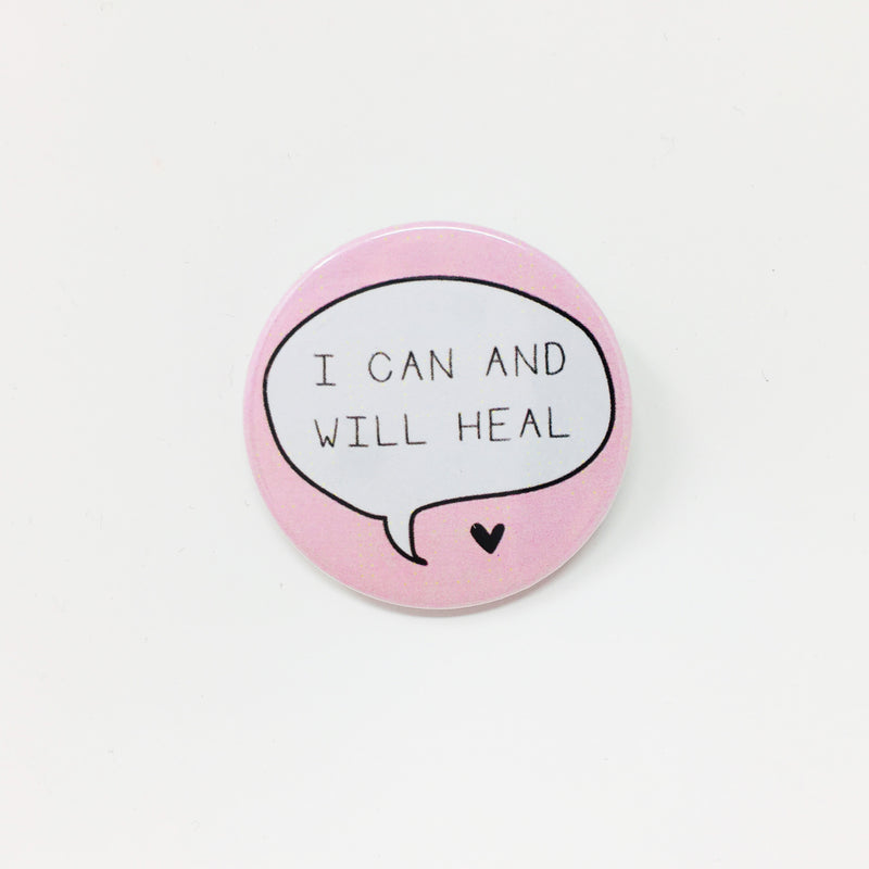 I Can And Will Heal Button