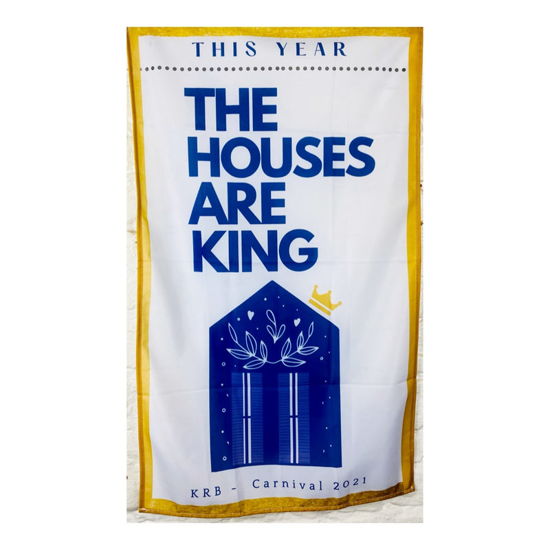 Houses Are King Flag