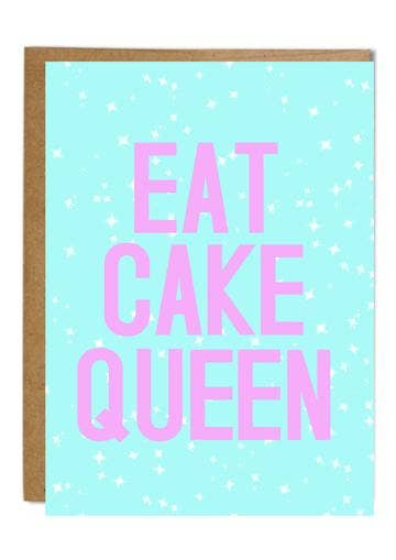 Eat Cake Queen Card