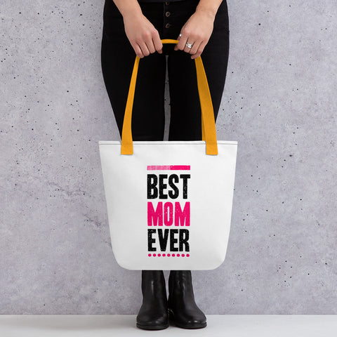 Best Mom Ever. Tote bag