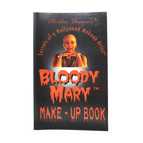 Image of Bloody Mary, Secrets of a Hollywood Makeup Artist, Book 2