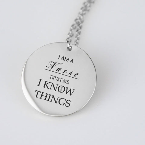 Image of I am a nurse and I Know Things. Stainless steel/gold pendant necklace. pendant Stainless Steel