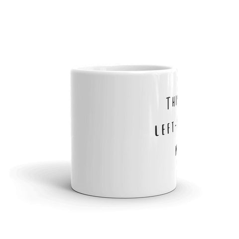 Image of Left-Handed Mug! Quality tea or coffee mug.