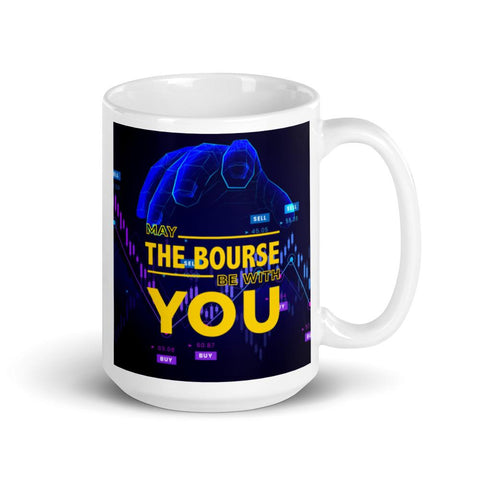 Image of May The Bourse Be With You. Tea or Coffee Mug. Version 2 Mugs 15oz