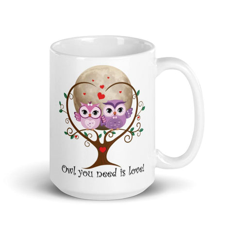Image of Personalized 'Owl (All) You Need Is Love'. Valentine's Day or Anniversary. Coffee & Tea Mug. Mugs 15oz