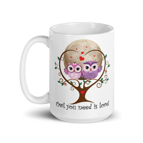 Image of Personalized 'Owl (All) You Need Is Love'. Valentine's Day or Anniversary. Coffee & Tea Mug. Mugs
