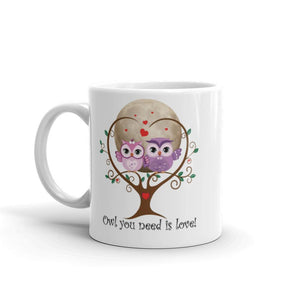 Personalized 'Owl (All) You Need Is Love'. Valentine's Day or Anniversary. Coffee & Tea Mug. Mugs