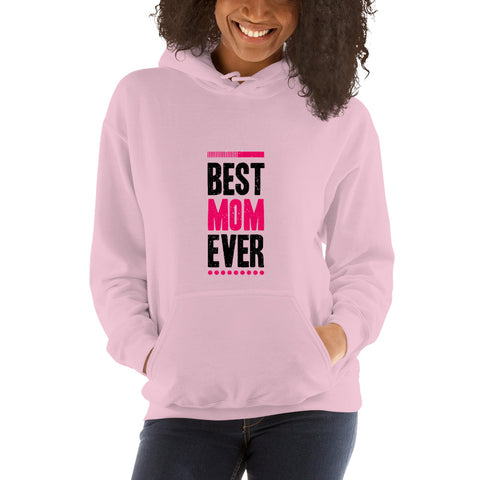 Best Mom Ever. Light Color. Quality Unisex Hoodie.