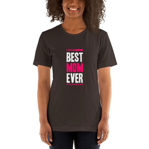 Image of Best Mom Ever. Dark Color. Quality Cotton T-Shirt.