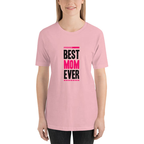 Best Mom Ever. Light Color. Quality Cotton T-Shirt