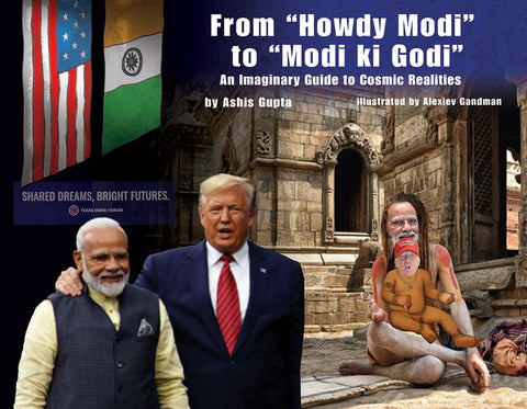 "From ""Howdy Modi"" to ""Modi ki Godi"""