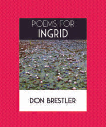 Poems for Ingrid