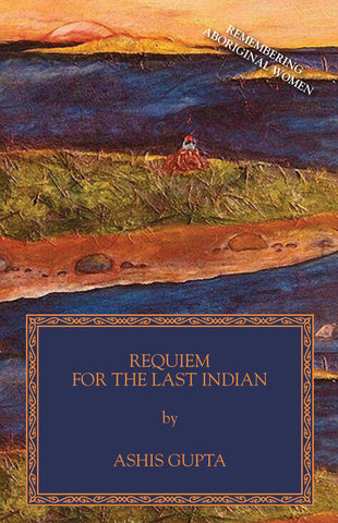 Requiem for the Last Indian