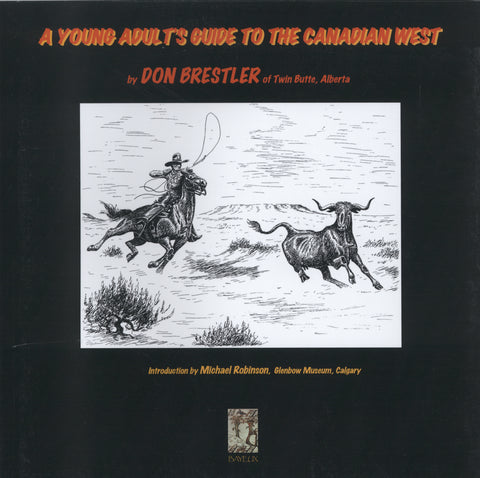 A Young Adult's Guide to the Canadian West