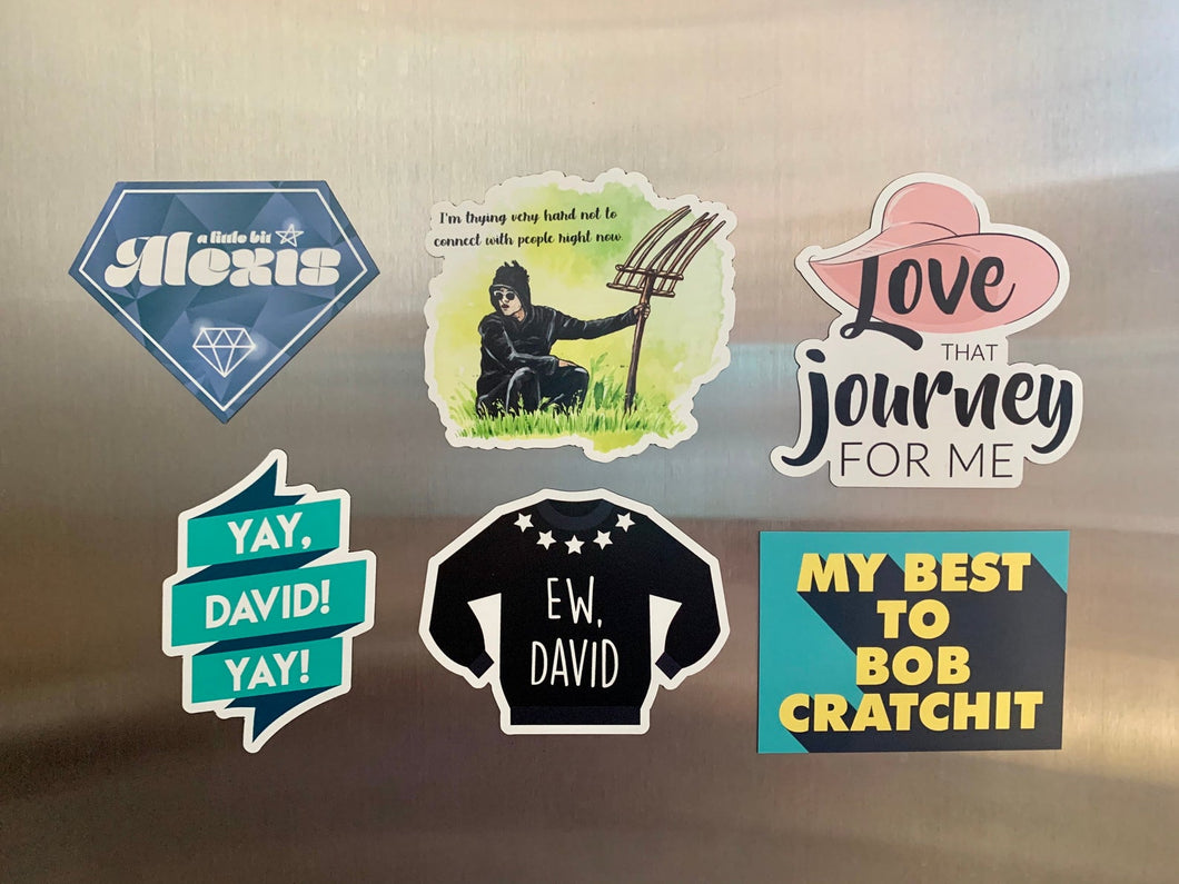 6-Pack MAGNET Bundle (Ew, David Sweater, Yay, David, Love That Journey for Me, Little Bit Alexis, My Best to Bob, David Rose with Pitchfork)