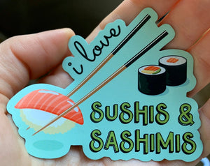 I Love Sushis and Sashimis Sticker